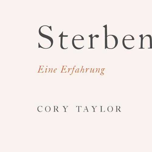 Hoerbuch Sterben - Eine Erfahrung - Cory Taylor - Marlen Diekhoff