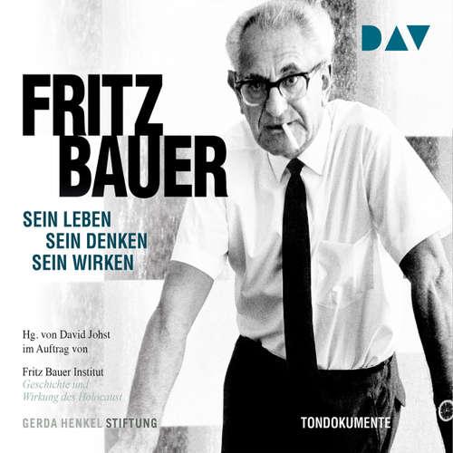 Hoerbuch Fritz Bauer - Sein Leben, sein Denken, sein Wirken (Feature) - Fritz Bauer Institut (Hg.) - Brughart Klaußner