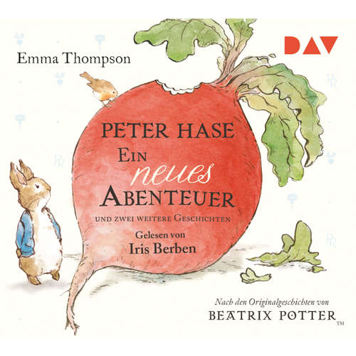 Hoerbuch Peter Hase - Ein neues Abenteuer und zwei weitere Geschichten (Lesung mit Musik) - Emma Thompson - Diverse Sprecher