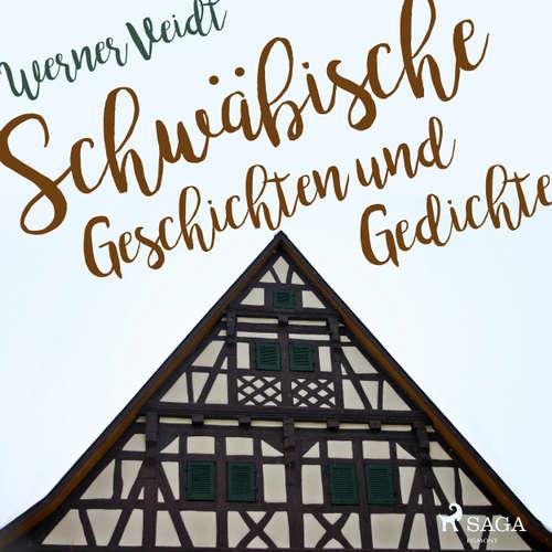 Hoerbuch Schwäbische Geschichten und Gedichte - Werner Veidt - Werner Veidt