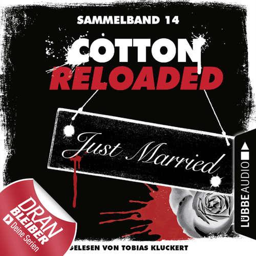 Hoerbuch Jerry Cotton, Cotton Reloaded, Sammelband 14: Folgen 40-42 - Linda Budinger - Tobias Kluckert