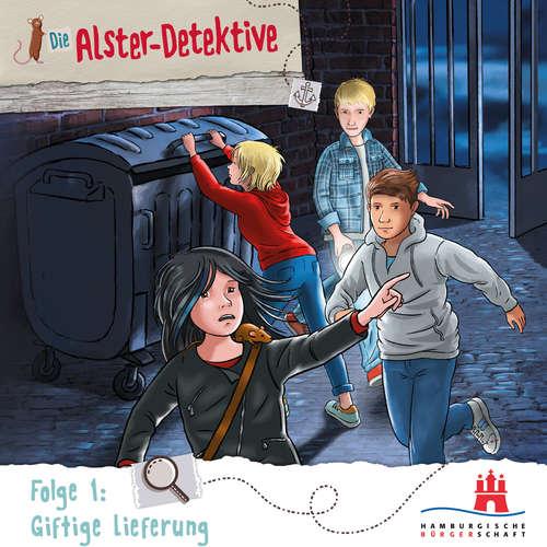 Hoerbuch Die Alster-Detektive, Folge 1: Giftige Lieferung - Katrin Wiegand - Shirin Westenfelder