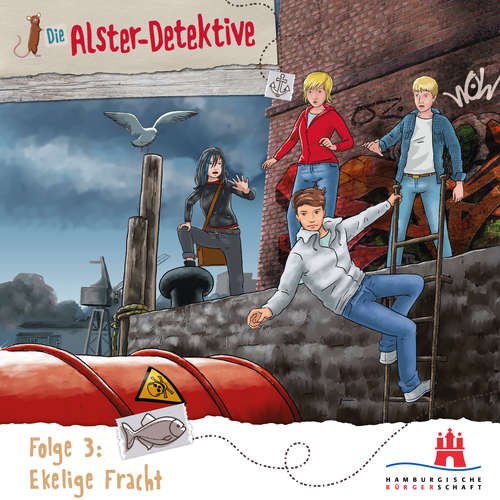 Hoerbuch Die Alster-Detektive, Folge 3: Ekelige Fracht - Katrin Wiegand - Shirin Westenfelder