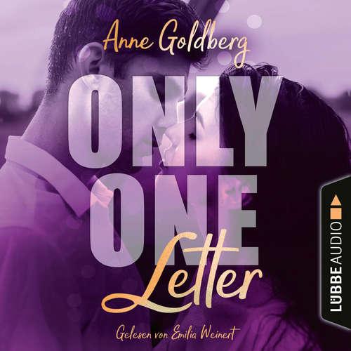 Hoerbuch Only One Letter - Only-One-Reihe, Teil 2 - Anne Goldberg - Emilia Weinert