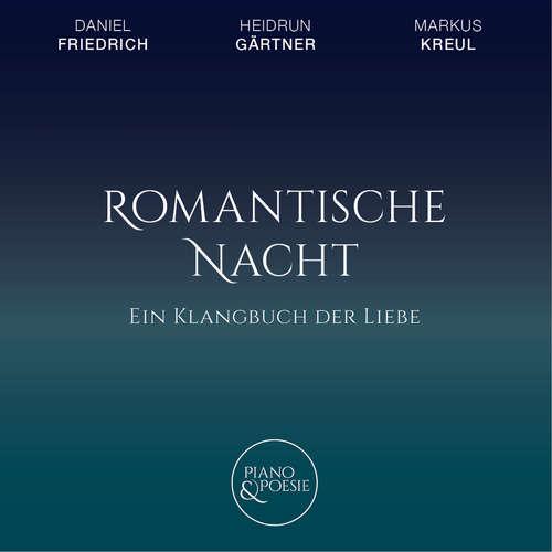 Hoerbuch Ein Klangbuch der Liebe, Romantische Nacht - Khalil Gibran - Heidrun Gärtner