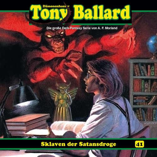 Hoerbuch Tony Ballard, Folge 41: Sklaven der Satansdroge - Thomas Birker - Gerrit Schmidt-Foß