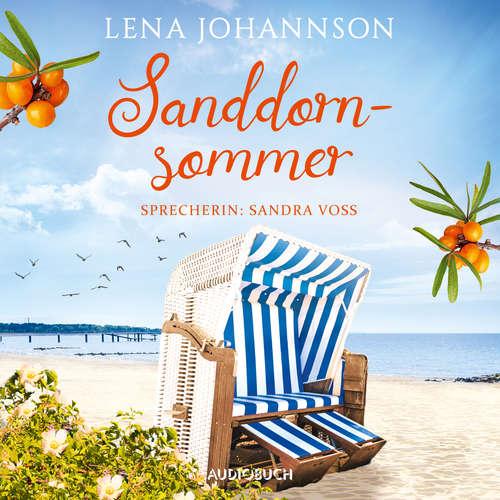 Hoerbuch Sanddornsommer - Die Sanddorn-Reihe, Band 1 - Lena Johannson - Sandra Voss