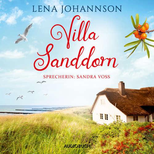 Hoerbuch Villa Sanddorn - Die Sanddorn-Reihe, Band 2 - Lena Johannson - Sandra Voss