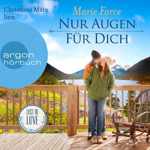 Hoerbuch Nur Augen für dich - Lost in Love. Die Green-Mountain-Serie, Band 11 - Marie Force - Christiane Marx