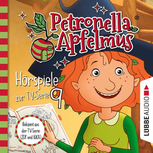 Hoerbuch Petronella Apfelmus, Teil 9: Alles singt, Des Wichtels Gespür für Wasser, Das Geschichtengerät - Sabine Städing - Ranja Bonalana