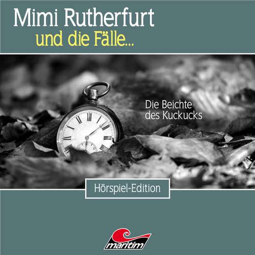 Hoerbuch Mimi Rutherfurt, Folge 51: Die Beichte des Kuckucks - Markus Topf - Lutz Mackensy