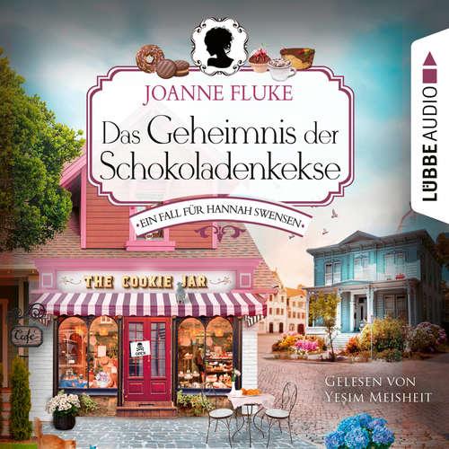 Hoerbuch Das Geheimnis der Schokoladenkekse - Ein Fall für Hannah Swensen, Teil 1 - Joanne Fluke - Yesim Meisheit