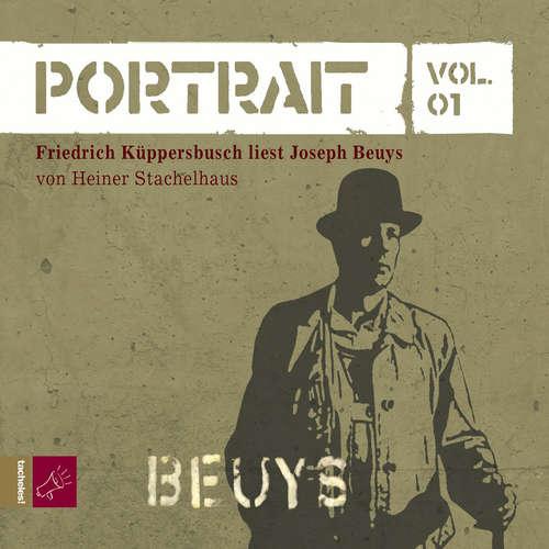 Hoerbuch Portrait: Joseph Beuys, Vol. 1 - Heiner Stachelhaus - Friedrich Küppersbusch