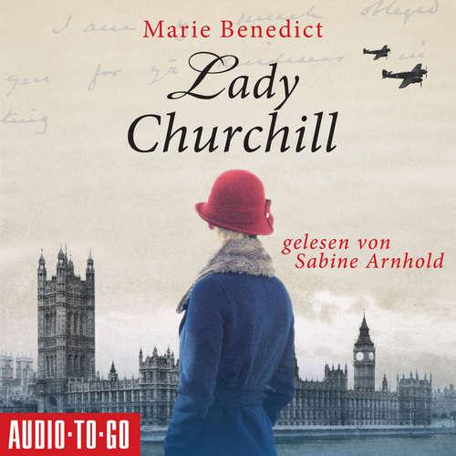 Hoerbuch Lady Churchill - Marie Benedict - Sabine Arnhold