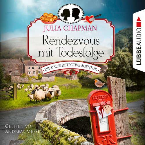 Hoerbuch Rendezvous mit Todesfolge - Die Dales Detective Agentur, Teil 1 - Julia Chapman - Andreas Meese