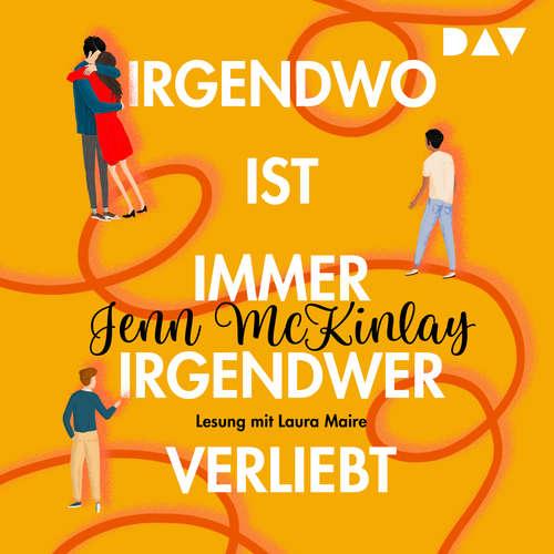 Hoerbuch Irgendwo ist immer irgendwer verliebt - Jenn McKinlay - Laura Maire