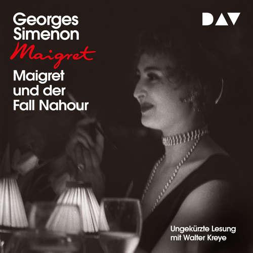 Hoerbuch Maigret und der Fall Nahour - Georges Simenon - Walter Kreye