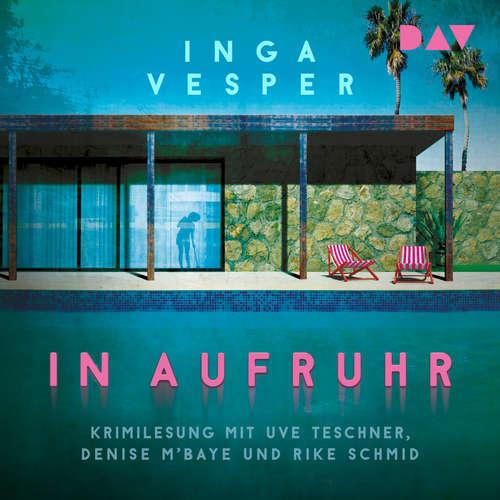 Hoerbuch In Aufruhr - Inga Vesper - Uve Teschner