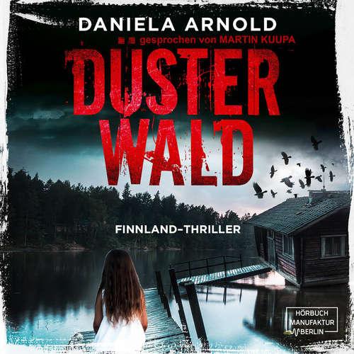 Hoerbuch Düsterwald - Daniela Arnold - Martin Kuupa