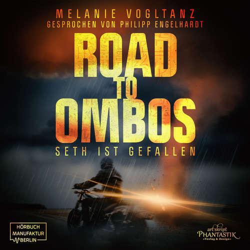 Hoerbuch Road to Ombos - Seth ist gefallen - Melanie Vogltanz - Philipp Engelhardt