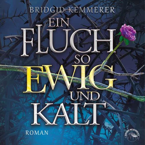 Hoerbuch Ein Fluch so ewig und kalt - Emberfall, Band 1 - Bridgid Kemmerer - Funda Vanroy