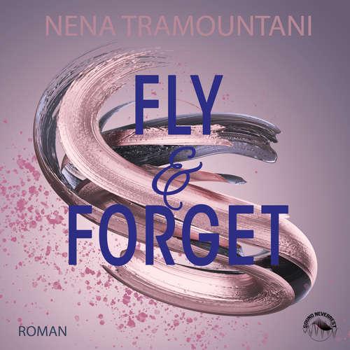 Hoerbuch Fly & Forget - SoHo-Love Reihe, Band 1 - Nena Tramountani - Funda Vanroy