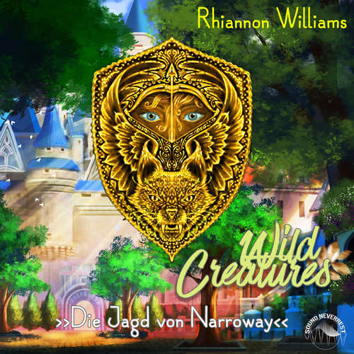Hoerbuch Die Jagd von Narroway - Wild Creatures, Band 1 - Rhiannon Williams - Funda Vanroy