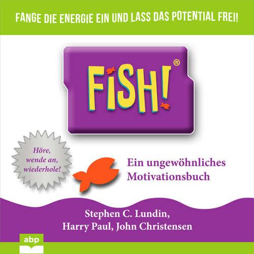 Hoerbuch Fish! - Ein ungewöhnliches Motivationsbuch - Stephen C. Lundin - Uwe Daufenbach
