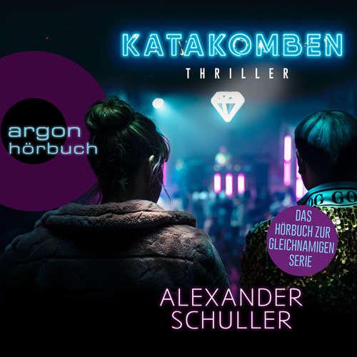 Hoerbuch Katakomben - Alexander Schuller - Julia Preuß