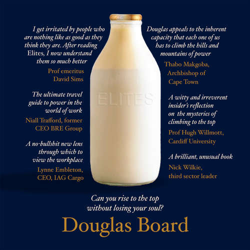 Audiobook Elites - Can you rise to the top without losing your soul - Douglas Board - Douglas Board