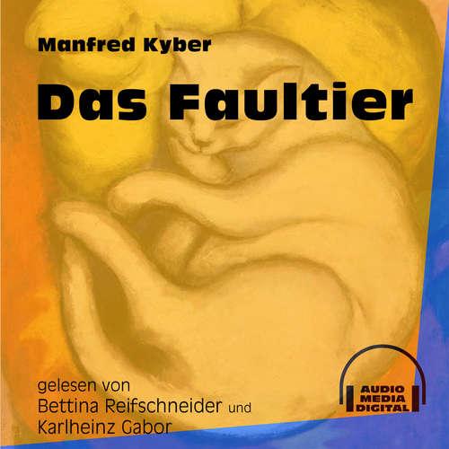 Hoerbuch Das Faultier - Manfred Kyber - Bettina Reifschneider