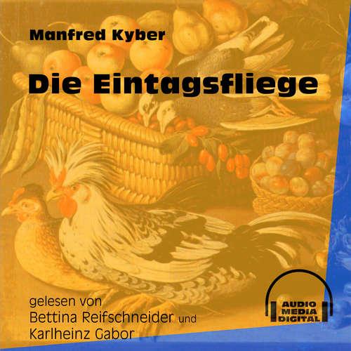 Hoerbuch Die Eintagsfliege - Manfred Kyber - Bettina Reifschneider