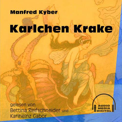 Hoerbuch Karlchen Krake - Manfred Kyber - Bettina Reifschneider