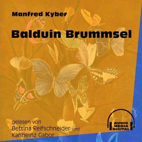 Hoerbuch Balduin Brummsel - Manfred Kyber - Bettina Reifschneider