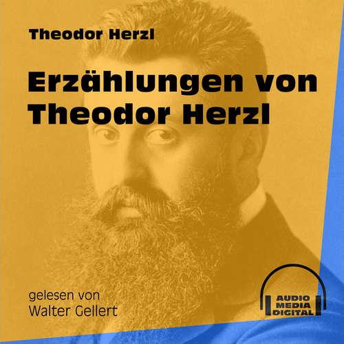 Hoerbuch Erzählungen von Theodor Herzl - Theodor Herzl - Walter Gellert