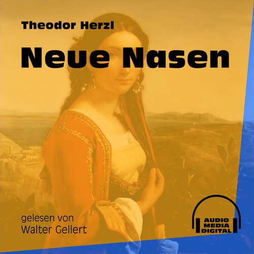 Hoerbuch Neue Nasen - Theodor Herzl - Walter Gellert