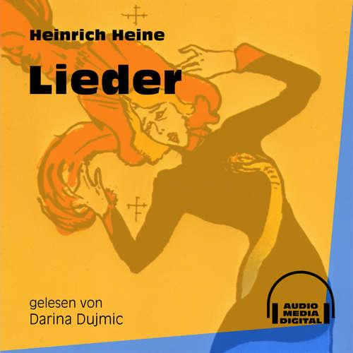 Hoerbuch Lieder - Heinrich Heine - Darina Dujmic