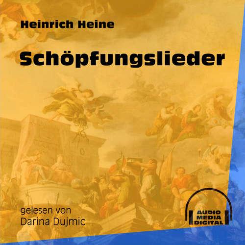 Hoerbuch Schöpfungslieder - Heinrich Heine - Darina Dujmic