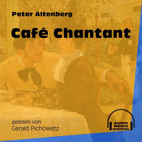 Hoerbuch Café Chantant - Peter Altenberg - Gerald Pichowetz