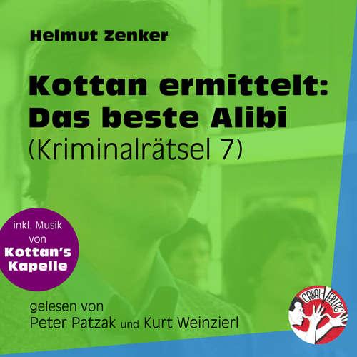 Hoerbuch Das beste Alibi - Kottan ermittelt - Kriminalrätseln, Folge 7 - Helmut Zenker - Peter Patzak