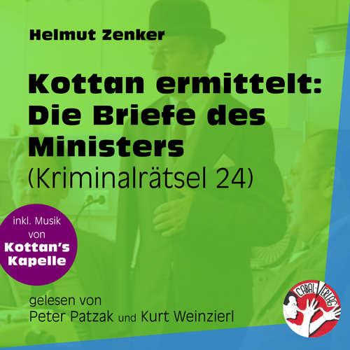 Hoerbuch Die Briefe des Ministers - Kottan ermittelt - Kriminalrätseln, Folge 24 - Helmut Zenker - Peter Patzak