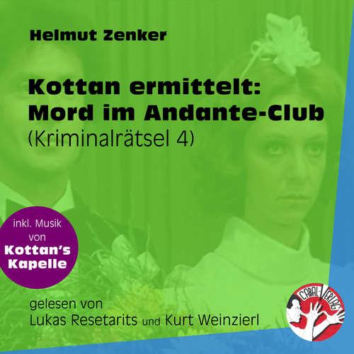 Hoerbuch Mord im Andante-Club - Kottan ermittelt - Kriminalrätseln, Folge 4 - Helmut Zenker - Lukas Resetarits