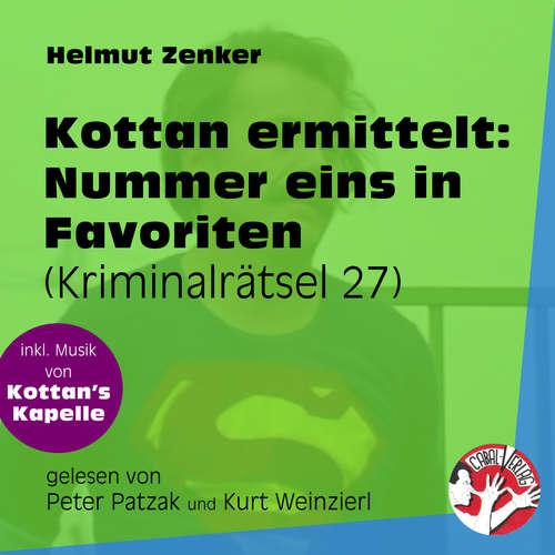 Hoerbuch Nummer eins in Favoriten - Kottan ermittelt - Kriminalrätseln, Folge 27 - Helmut Zenker - Peter Patzak