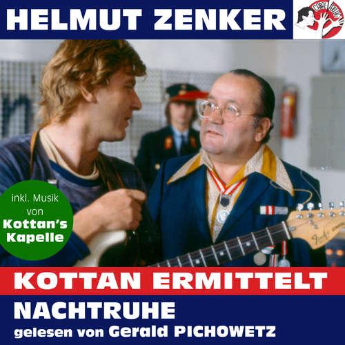 Hoerbuch Kottan ermittelt: Nachtruhe - Helmut Zenker - Gerald Pichowetz