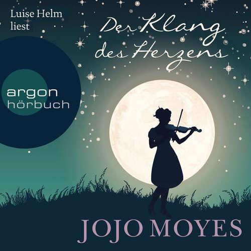 Hoerbuch Der Klang des Herzens - Jojo Moyes - Luise Helm