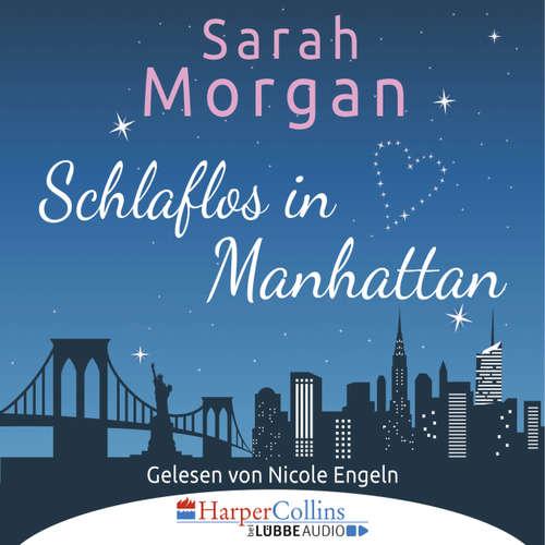 Hoerbuch Schlaflos in Manhattan - Sarah Morgan - Nicole Engeln