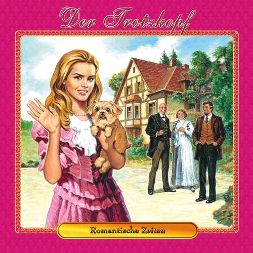Der Trotzkopf, Folge 4: Romantische Zeiten