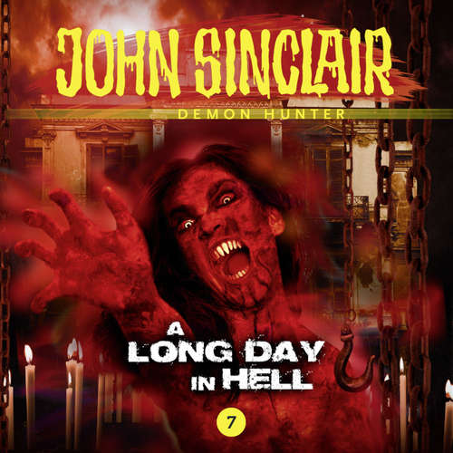 Audiobook John Sinclair, Episode 7: A Long Day In Hell - Gabriel Conroy - Andrew Wincott