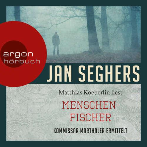 Hoerbuch Menschenfischer - Jan Seghers - Matthias Koeberlin