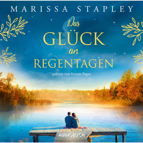 Hoerbuch Das Glück an Regentagen - Marissa Stapley - Svenja Pages
